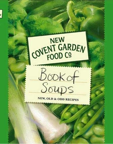 New Covent Garden Soup Company's Book of Soups