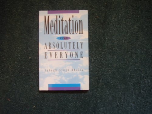 9780752205403: Meditation for Absolutely Everyone