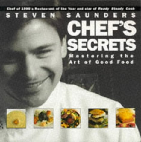 9780752205816: Chef's Secrets: Mastering the Art of Good Food