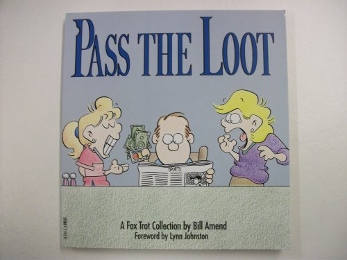 Pass the Loot A Fox Trot Collection