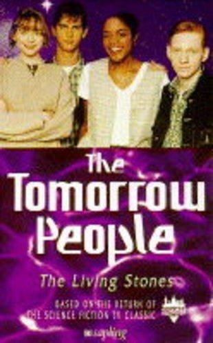 9780752206523: Tomorrow People: Living Stones No.4 (The tomorrow people)