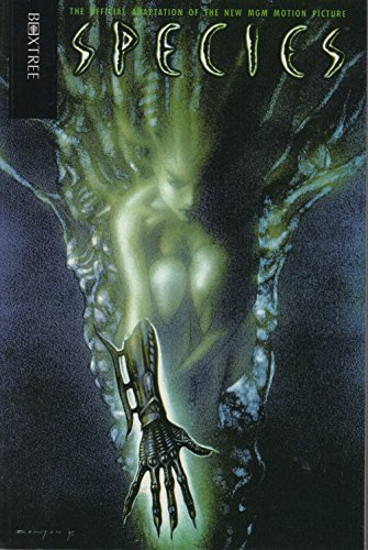9780752207629: Species: The Official Adaptation of the New MGM Motion Picture