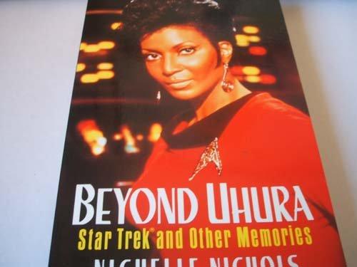 9780752207872: Beyond Uhura: Star Trek and other memories