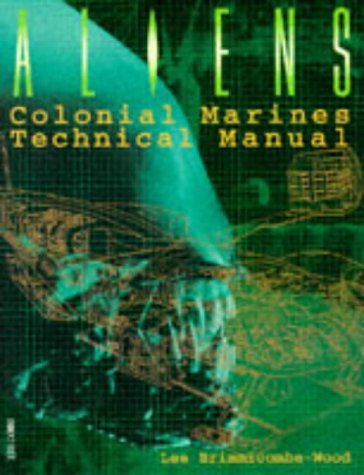 "9780752208442: ""Aliens"" Colonial Marines Technical Manual"