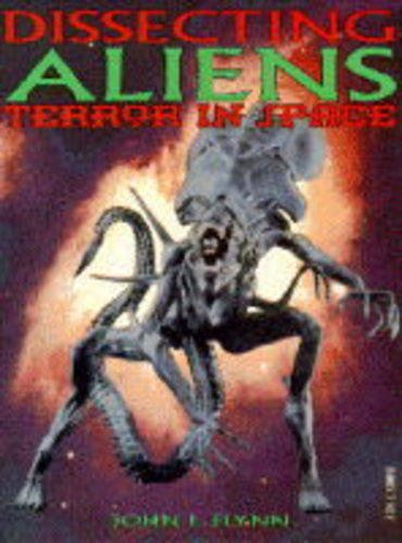 "9780752208633: Dissecting ""Aliens"": Terror in Space"