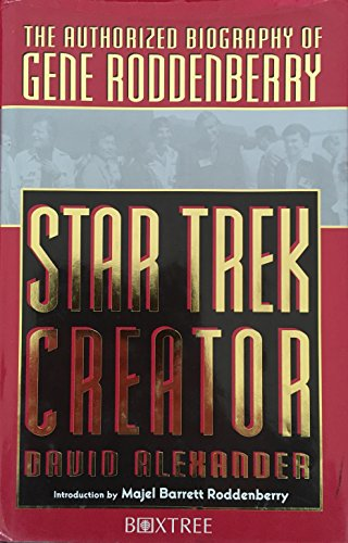 Star Trek Creator: The Authorised Biography of Gene Roddenberry