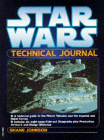 "Starlog: "" Star Wars "" Technical Journal (Star Wars) (075220887X) by Shane Johnson"