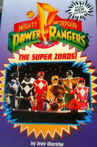 9780752208947: 'MIGHTY MORPHIN POWER RANGERS: SUPER ZORDS! (''MIGHTY MORPHIN POWER RANGERS'' JUNIOR NOVELS)'