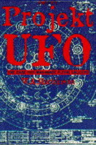 9780752208954: Projekt UFO: The Third Reich's Last Secret