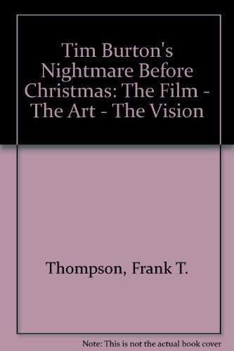 9780752209197: Tim Burton's Nightmare Before Christmas: The Film, the Art, the Vision