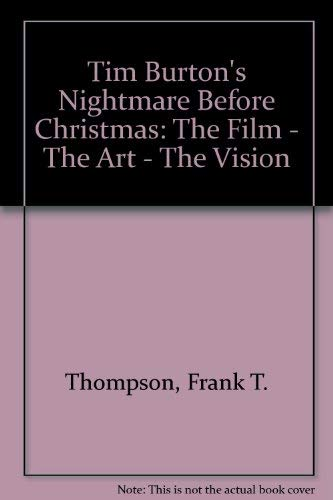 9780752209197: Tim Burton's Nightmare Before Christmas: The Film, the Art, the Vision