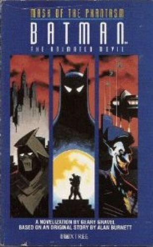 Batman: Novelisation: Mask of the Phantasm - The Animated Movie