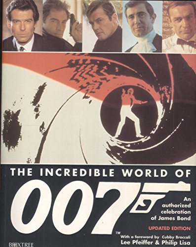 9780752210070: The Incredible World of 007