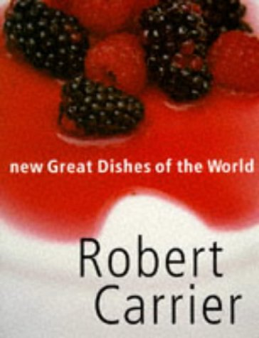 New Great Dishes of the World (0752210599) by Robert Carrier