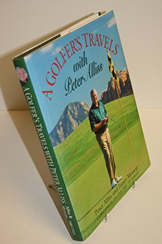 A Golfer's Travels with Peter Alliss