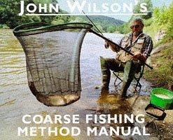 9780752210995: John Wilson's Coarse Fishing Method Manual