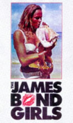 THE JAMES BOND GIRLS.: RYE, Graham