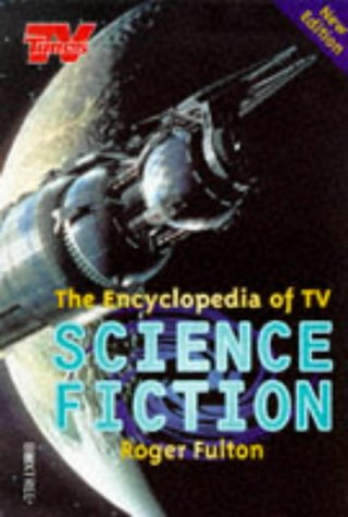 The Encyclopedia of TV Science Fiction