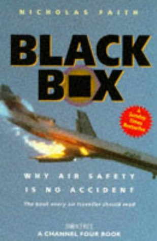 9780752211527: Black Box: Aircrash Detectives - Why Air Safety is No Accident (A Channel Four book)