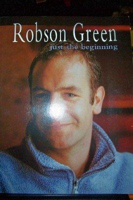9780752211794: Robson Green: Just the Beginning