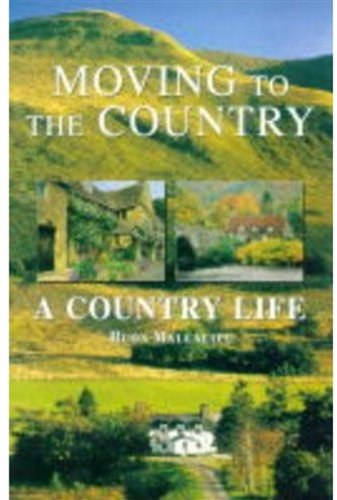 9780752213187: Moving to the Country: A