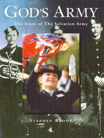 9780752213224: God's Army: The Story of the Salvation Army (A Channel Four book)