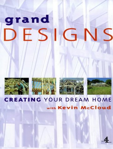 9780752213552: Grand Designs: Building Your Dream Home