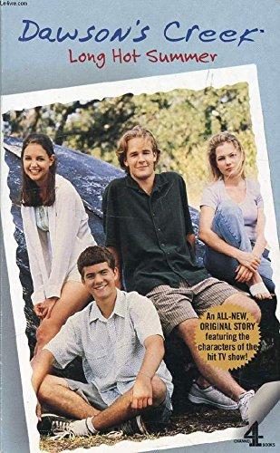 9780752213729: Dawson's Creek: Long Hot Summer Vol 2 (Dawson's Creek S.)
