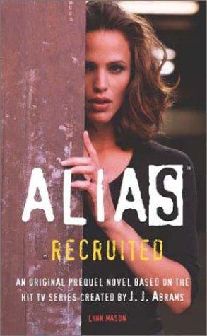 9780752215372: Alias: Recruited (PB)