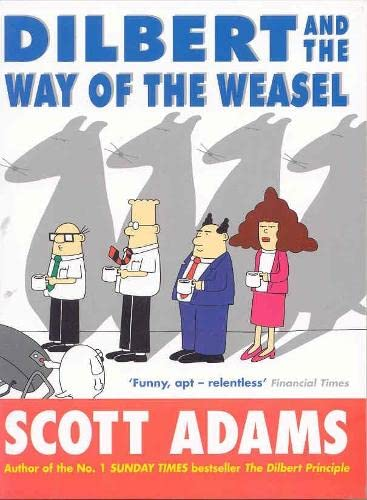 9780752215594: Dilbert and the Way of the Weasel