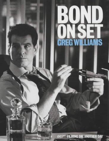 9780752215617: Bond on Set