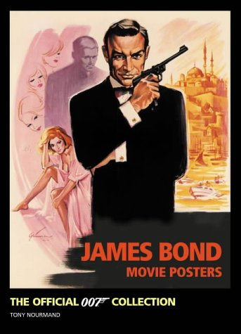 9780752215679: James Bond Movie Posters: The Official Collection