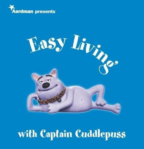 9780752215693: Creature Comforts Presents Easy Living with Captain Cuddlepuss