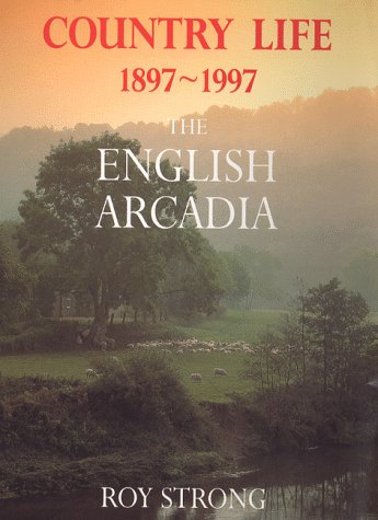 9780752217079: Country Life, 1897-1997: The English Arcadia