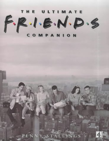 9780752217260: The Ultimate Friends Companion (Roman)