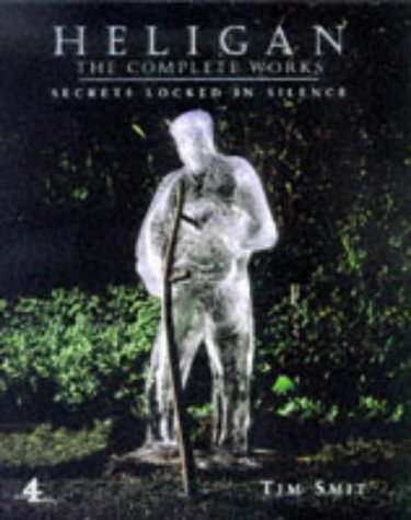 Heligan: The Complete Works: Smit, Tim