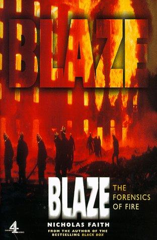 9780752217390: Blaze: The Forensics of Fire (Black Box)