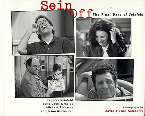 "9780752217512: Sein Off: The Final Days of ""Seinfeld"""