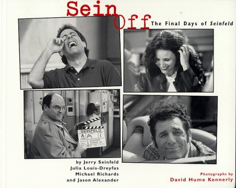 Sein Off: The Final Days of 'Seinfeld (9780752217512) by Jerry Seinfeld; Et Al