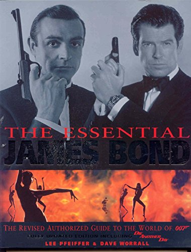 9780752217581: The Essential Bond: The Authorized Guide to the World of 007