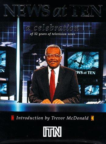 9780752217765: ITN News at Ten: A Celebration