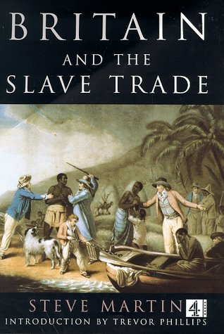 Britain's Slave Trade (0752217852) by Trevor Phillips; Steve Martin