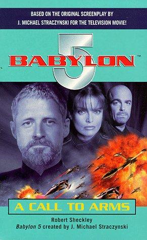 """9780752218137: A Call to Arms (""""Babylon 5"""")"""
