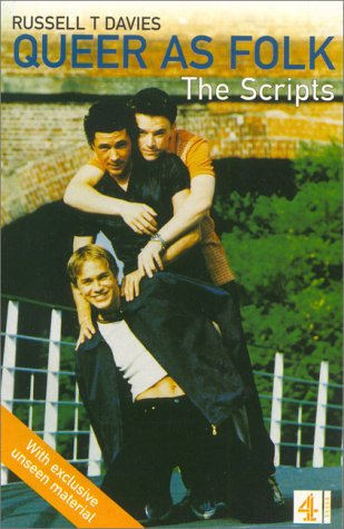 9780752218588: Queer as Folk:complete Scripts: The Scripts