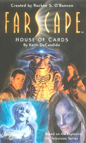 FARSCAPE 2: House of Cards