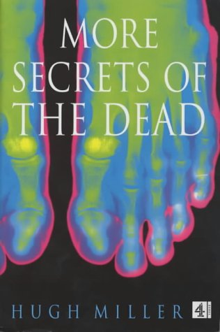 More Secrets of the Dead