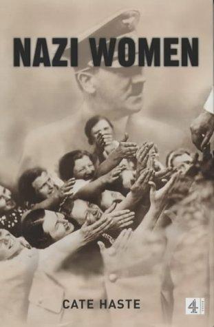 9780752219363: Nazi Women