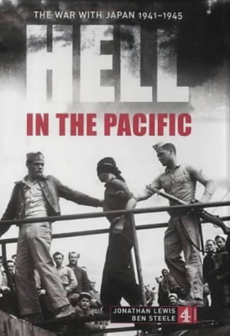 9780752219493: Hell in the Pacific: The War with Japan 1941-1945