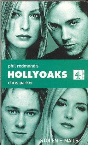 9780752219554: Stolen Emails (Phil Redmond's Hollyoaks)