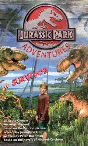 """Jurassic Park III-Original Junior Novel 1 (""""Jurassic: Ciencin, Scott"""